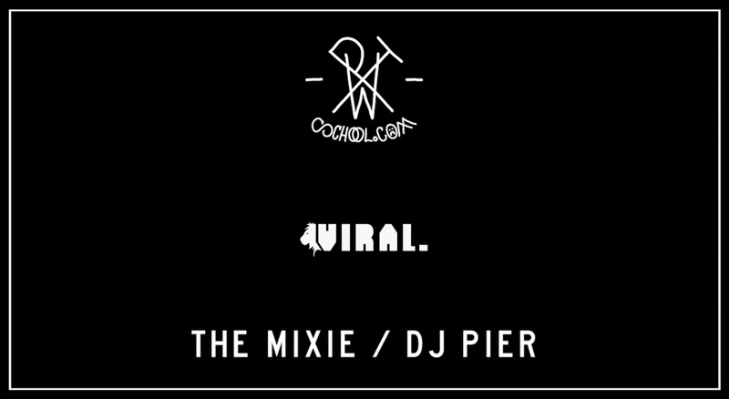 THE MIXIE VOL. 3 - DJ PIER - VIRALBASS