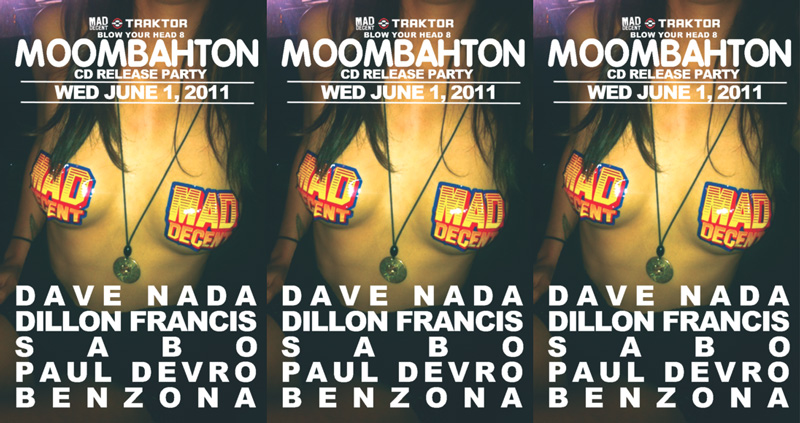 MAD DECENT - MOOMBAHTON CD RELEASE PARTY HARD