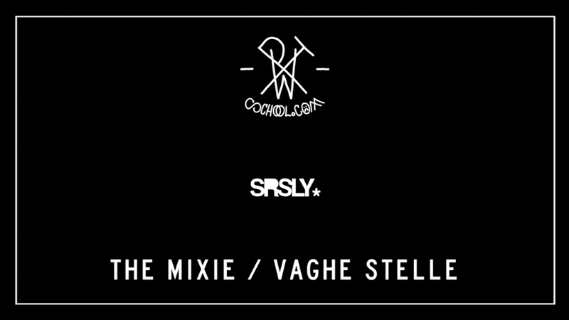 PTW - THE MIXIE - VOL. 5 - VAGHE STELLE - SRSLY