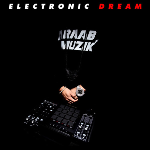 ARAAB MUZIK - ELECTRONIC DREAM