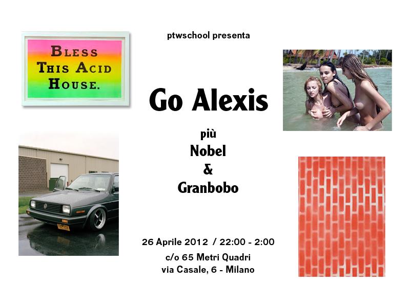 ptwschool-presenta-go-alexis-65mq-27-aprile-2012