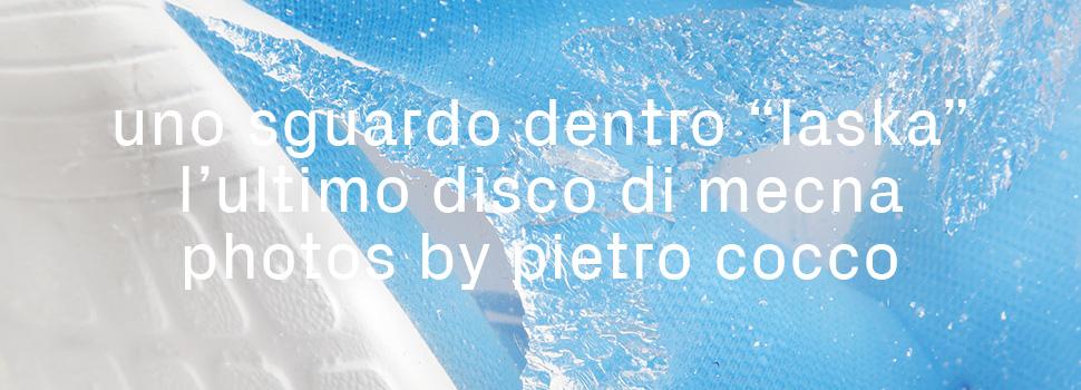 "Uno sguardo dentro ""LASKA"", l'ultimo disco di Mecna, Photos by Pietro Cocco"